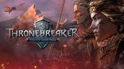 Thronebreaker: The Witcher Tales appears in 37 minutes of play