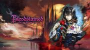 Bloodstained: Ritual of the Night came in the summer and it shows in a new trailer