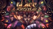 Immagine di Glass Masquerade
