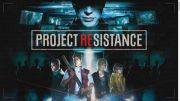 Capcom reveals The gameplay of Project Resistance, Closed Beta coming soon