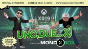 One, two... X! comes back with the support of MondoXbox: first episode tonight!