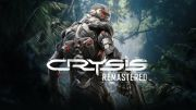 Crytek postpones release of Crysis Remastered following reactions on leaked trailer