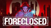 A new trailer for the Foreclosed cyberpunk shooter